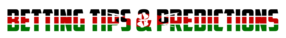 betting tips predictions kenya